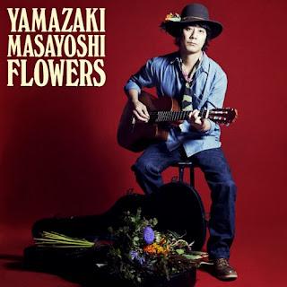 Masayoshi Yamazaki 山崎まさよし - Flowers