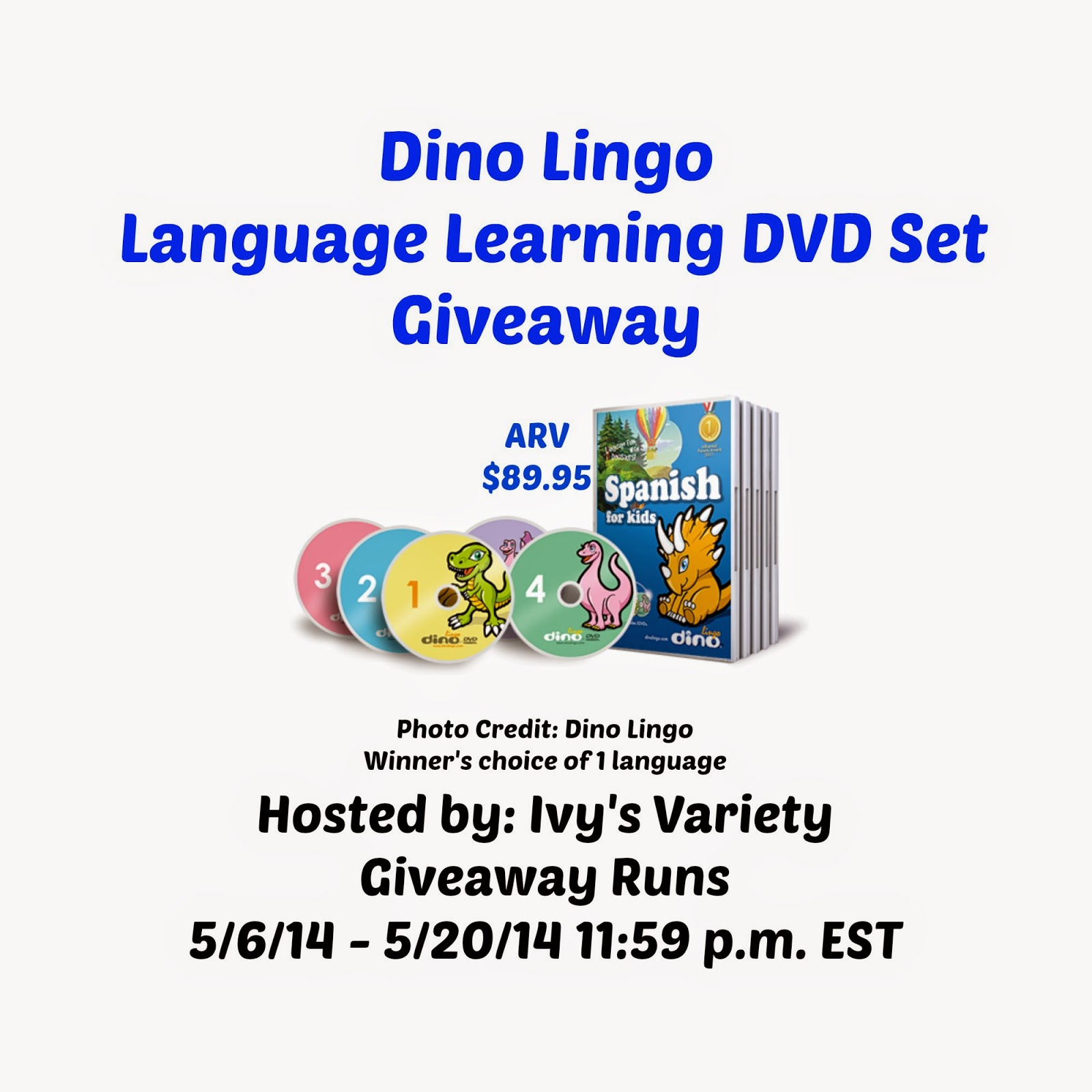 Enter the Dino Lingo Language Learning DVD Set Giveaway. Ends 5/20.