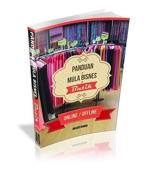Ebook PANDUAN MULA BISNES BUTIK OFFLINE / ONLINE
