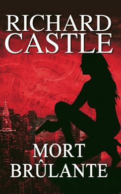 Mort brûlante de Richard Castle