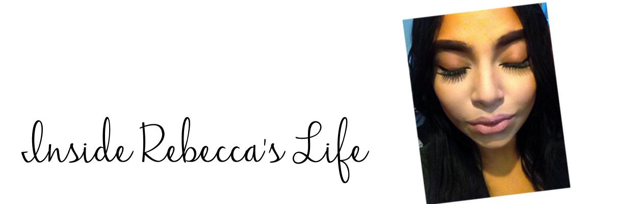 Inside Rebecca's Life