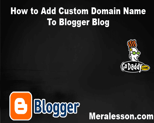 How To Add Custom Domain Name To Blogger