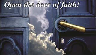 Open the door of faith!