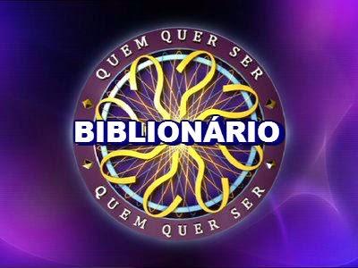 Quem Quer Ser Biblionário