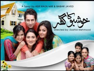 Khushboo Ka Ghar Serial
