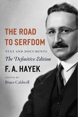 Friedrich Hayek: The Road to Serfdom