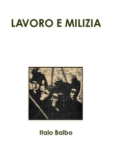 LAVORO E MILIZIA