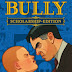 Download Game Bully Scholarship Edition Full Version