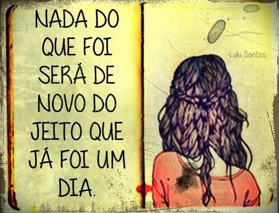 Frase: Lulu Santos (Como Uma Onda)