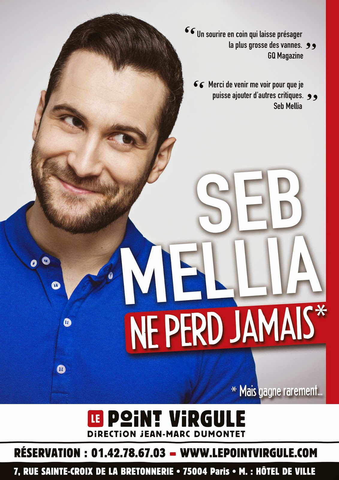 Seb Mellia Ne perd Jamais au Point-Virgule Paris spectacle santd-up Gad Elmaleh