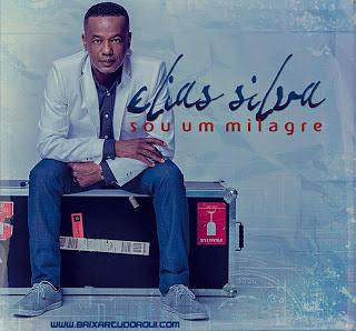 Elias Silva - Sou Um Milagre 2013
