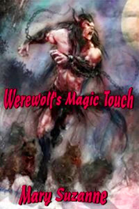 Werewolf's Magic Touch