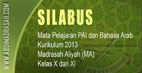 Silabus Kurikulum 2013 Mapel Pai Dan Bahasa Arab Untuk Madrasah Aliyah Abdi Madrasah