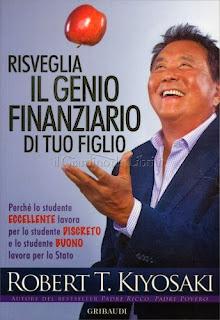 Risveglia il Genio Finanziario di tuo Figlio di Robert T. Kiyosaki