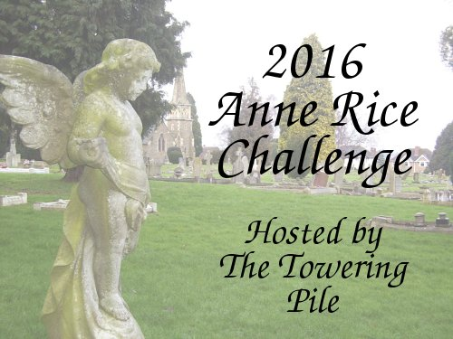 2016 Anne Rice Challenge