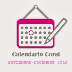 CALENDARIO CORSI Settembre - Dicembre 2015