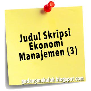 judul skripsi ekonomi manajemen (3)