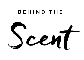 Behind The Scent