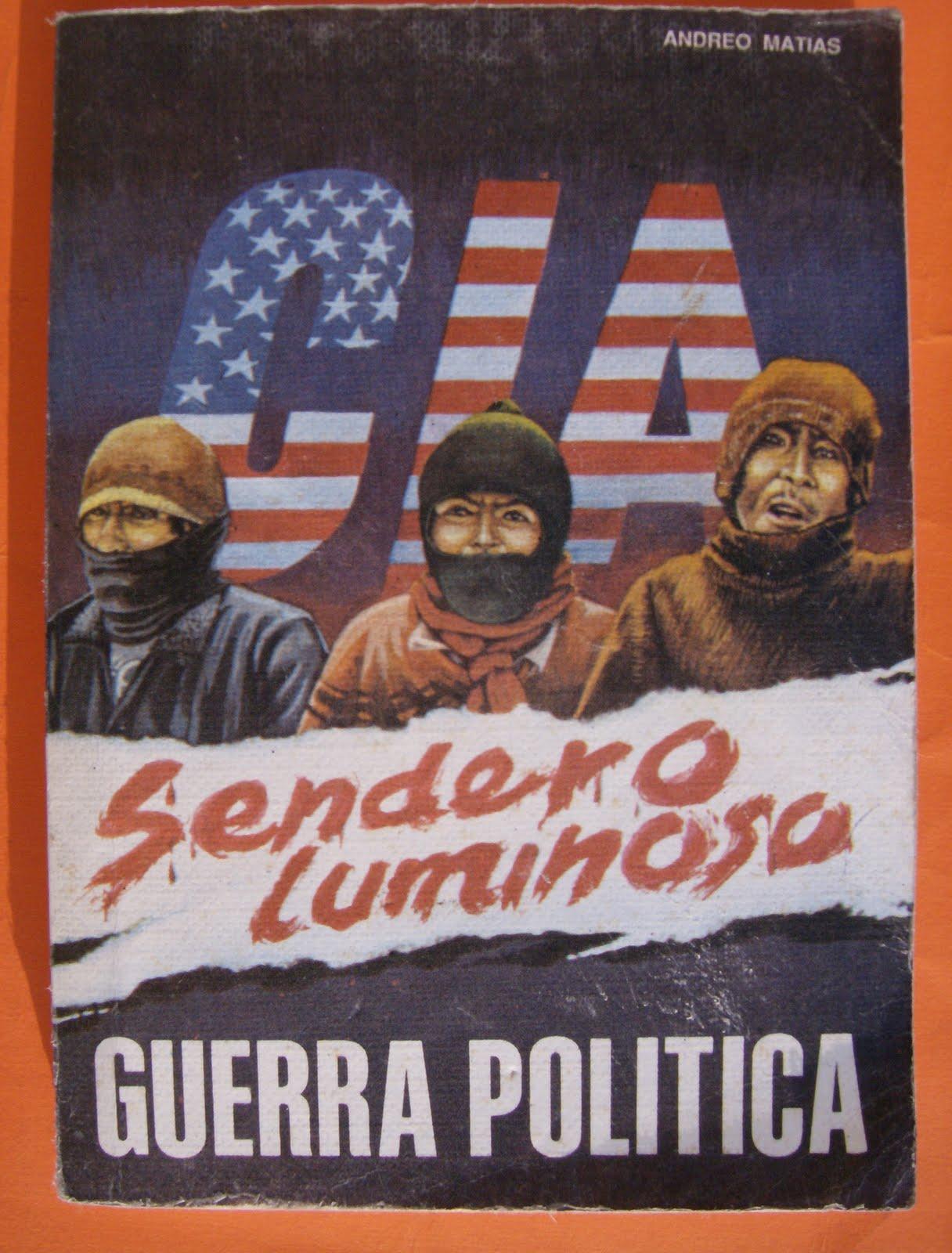 Sendero Luminoso - The Shining Path. CIA%2B-%2BSENDERO%2BLUMINOSO%2BGUERRA%2BPOL%25C3%25ADTICA.%2BAndreo%2BMat%25C3%25ADas.