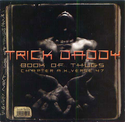 Trick Daddy – Book Of Thugs: Chapter A.K., Verse 47 (CD) (2000) (FLAC + 320 kbps)