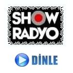 Show Radyo Canli Dinle