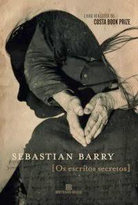 Os-Escritos-Secretos-Sebastian-Barry