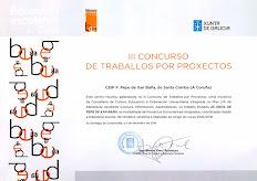 PREMIO III CONCURSO DE TRABALLO POR PROXECTOS DE BIBLIOTECAS ESCOLARES DE GALICIA