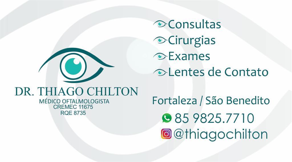 Dr THIAGO CHILTON MAIS SAÚDE PARA SEUS OLHOS