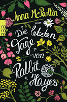 http://www.rowohlt.de/taschenbuch/anna-mcpartlin-die-letzten-tage-von-rabbit-hayes.html