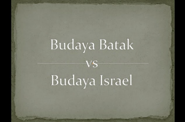 Mengintip Persamaan Budaya Batak vs Budaya Israel