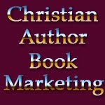 Christian Author Book Marketing