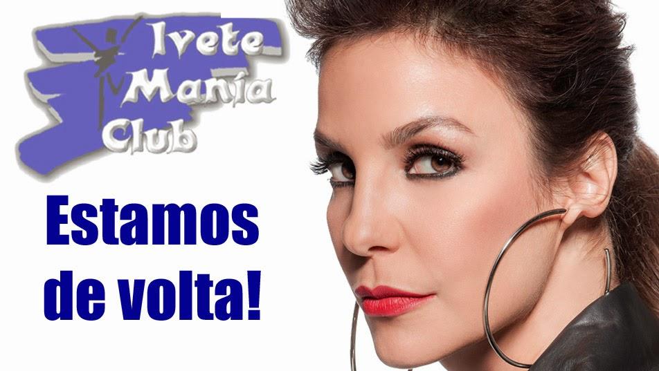 Ivete Mania Club | Fã Clube