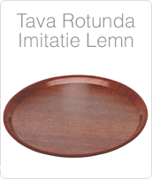 tava rotunda imitatie lemn, tavi servire, tavi bufet, tava bar, pret tavi profesionale, www.amenajarihoreca.ro