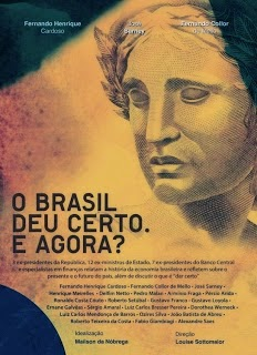 O Brasil Deu Certo. E agora? – Nacional (2013)