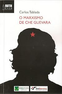 Lançamento do Livro - O MARXISMO DE CHE GUEVARA