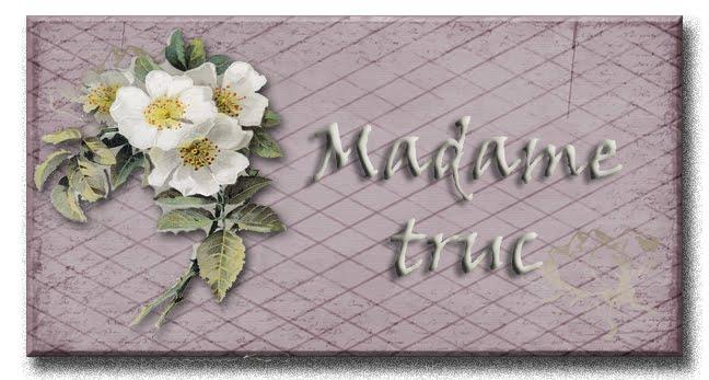 MADAME TRUC