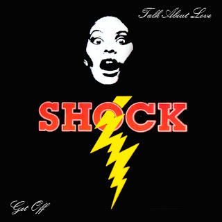 SHOCK - TALK ABOUT LOVE / GET OFF - 1989
