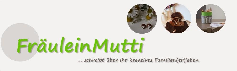 FräuleinMutti
