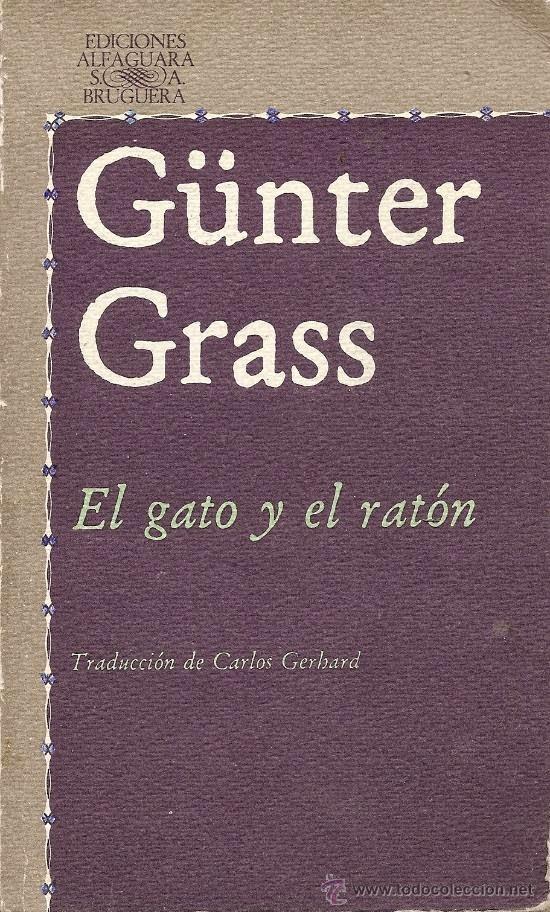 """""""el gato y el ratón"""" - Günter Grass"""