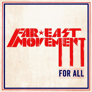 Far East Movement - For All Lyrics