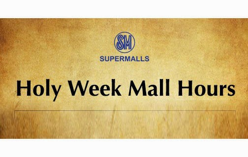 SM Malls Holy Week 2015 Operations Schedule (April 2015)