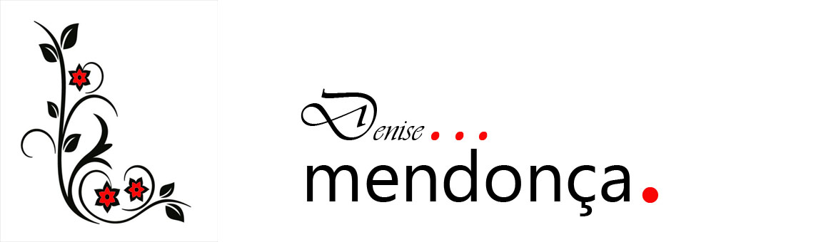 Blog Denise Mendonça