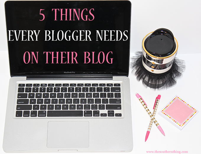 5 things you need on your blog