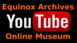 Equinox Archives YouTube Channel