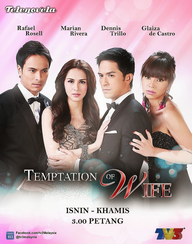 Temptation Of Wife (MALAY SUb) [2014] Filipino Drama: Full Episod 41