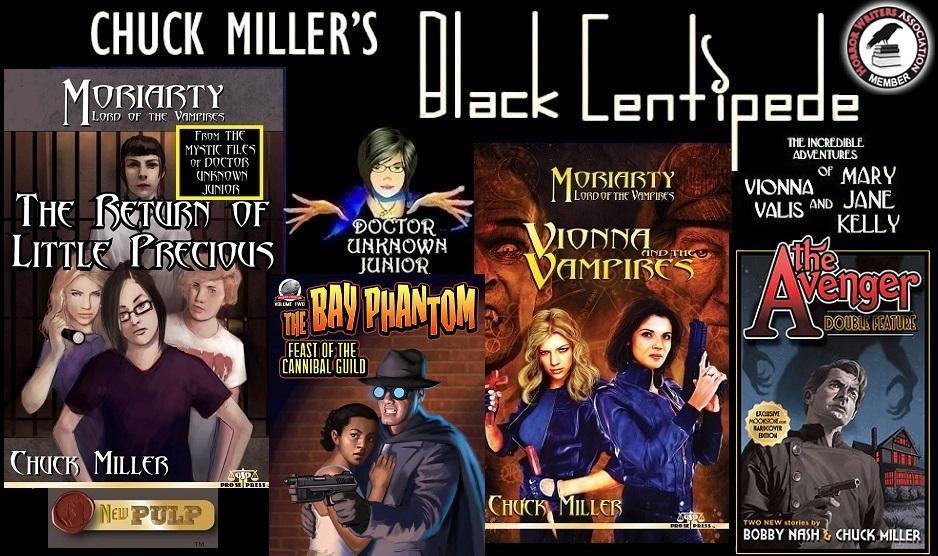 Chuck Miller's Black Centipede