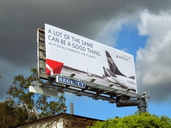 lot of the same can be good thing Delta Airlines billboard