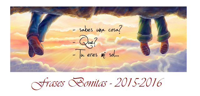 Frases Bonitas 2015-2016