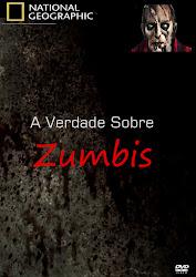 Baixar Filme NatGeo: A Verdade Sobre Zumbis (Dublado)