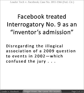 Leader v. Facebook | Facebook treated Interrogatory No. 9 as an 'inventor's admission - Disregarding the illogical association of a 2009 question to events in 2002--which confused the jury...